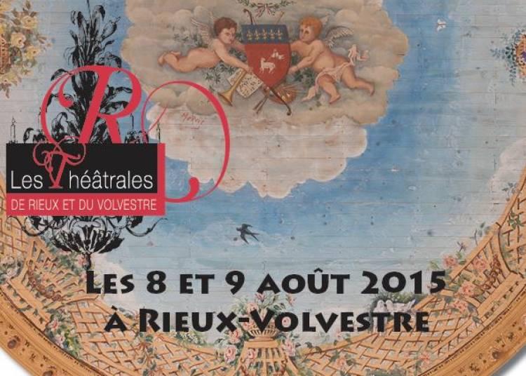 Les th��trales de Rieux et du Volvestre 2015