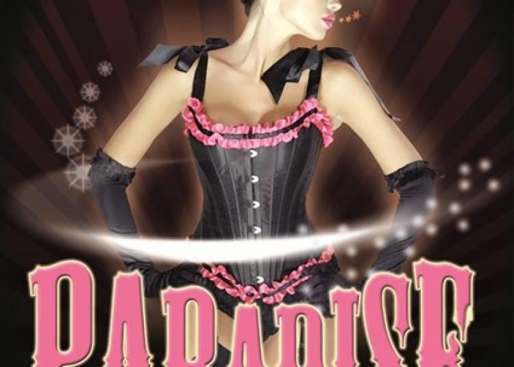 Paradise Cabaret new burlesque à Avignon