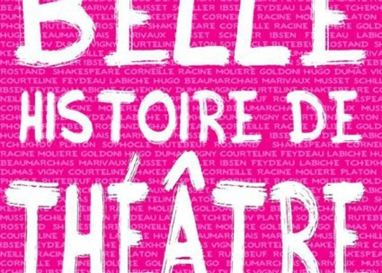 Une Très Belle Histoire de Théâtre (en presque 1H12) à Avignon