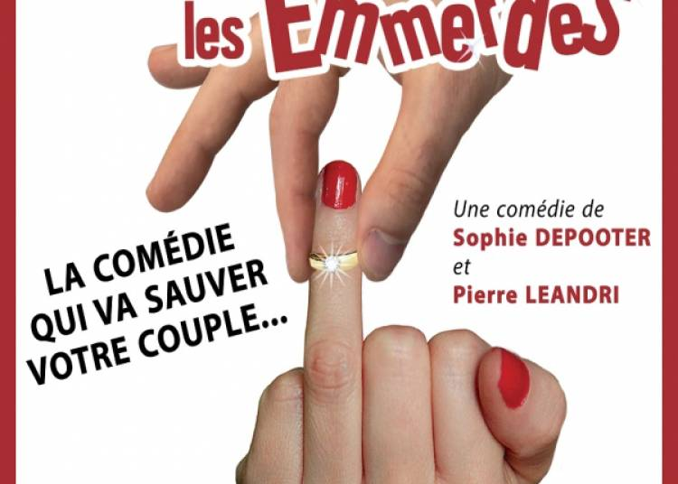 Apr�s le Mariage, les Emmerdes ! � Toulouse