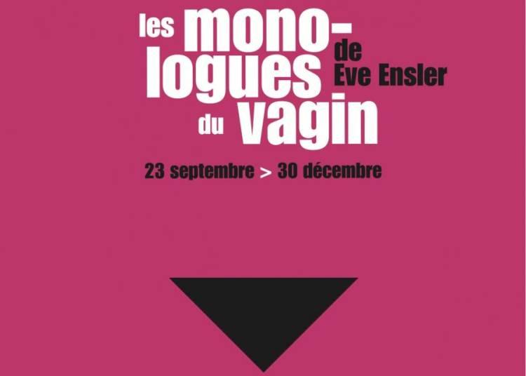 Les monologues du vagin � Lyon