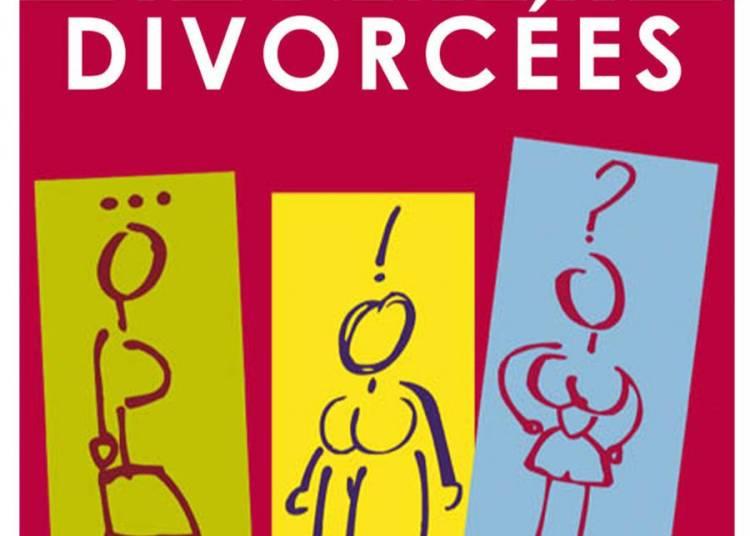 Le clan des divorc�es � Bordeaux