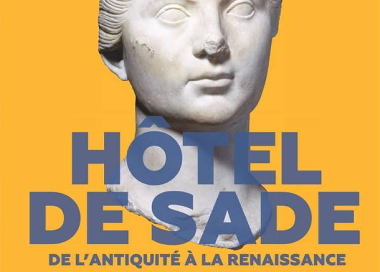 H�tel De Sade et Glanum � Saint Remy de Provence