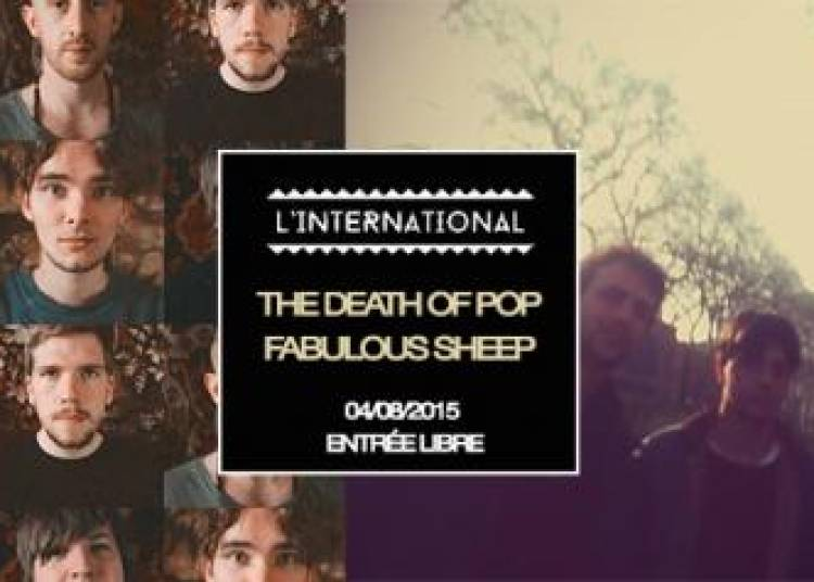 Fabulous Sheep et The Death Of Pop � Paris 11�me