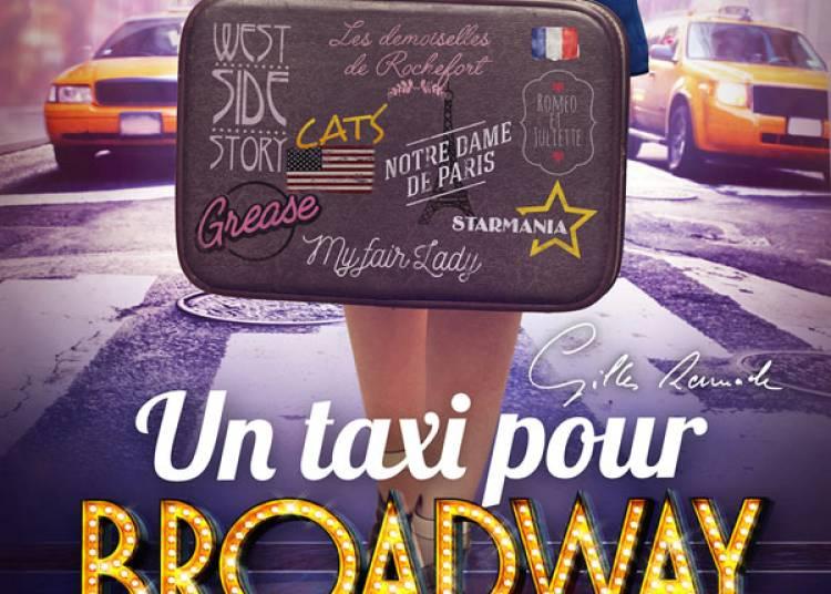 Un taxi pour Broadway � Toulouse