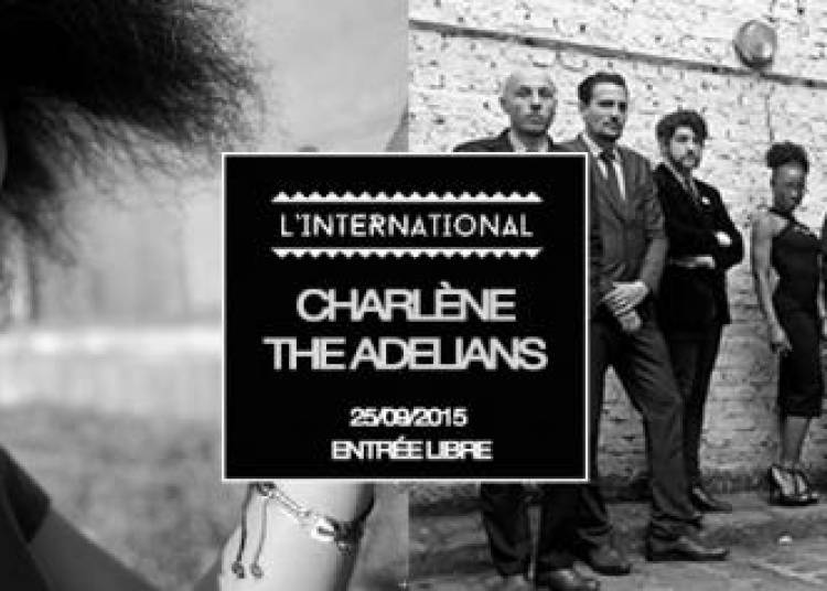 Charl�ne, The Adelians, DJ Set by Q Sounds � Paris 11�me