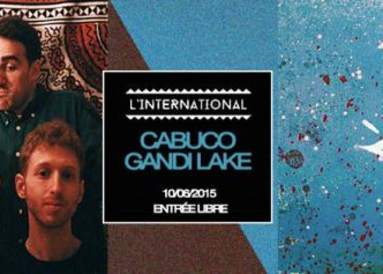Gandi Lake et Cabuco � Paris 11�me