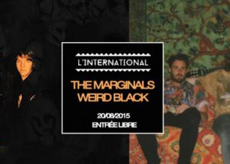 The Marginals et Weird Black � Paris 11�me