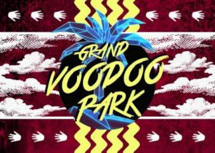 Grand Voodoo Park et Awanto3 � Paris 19�me