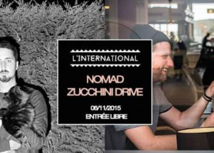 Zucchini Drive et Nomad � Paris 11�me