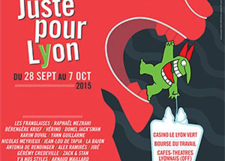 Festival Juste Pour Lyon 2015