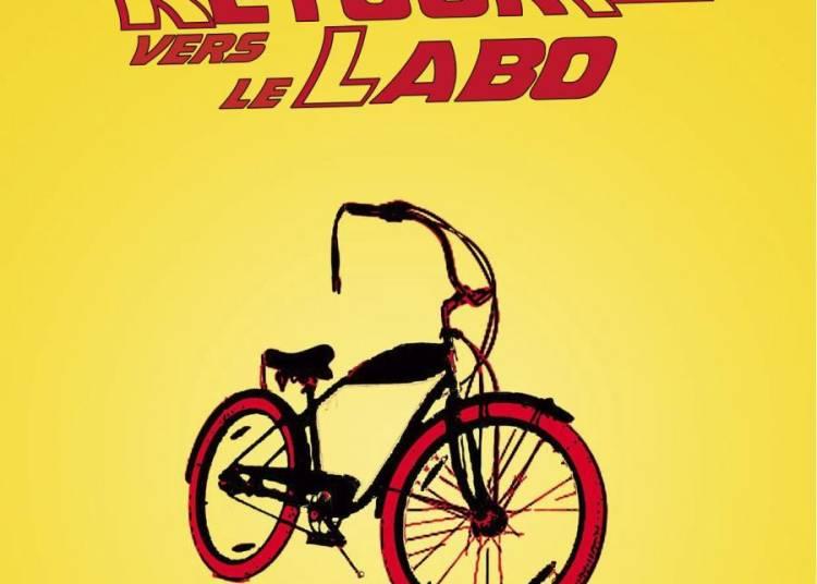 Retour vers le labo � Lyon