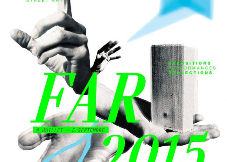Festival FAR - La Fabrique � R�ves 2015