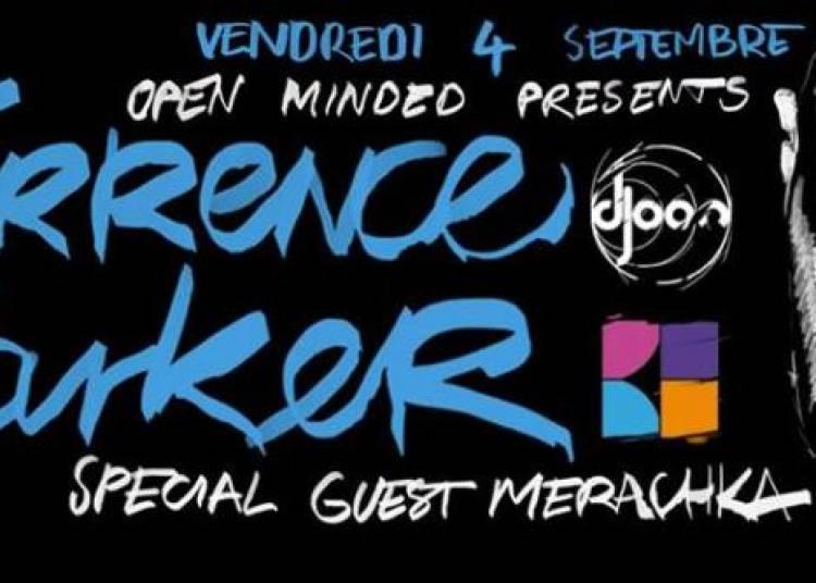 Open Minded pr�sente Terrence Parker � Paris 13�me