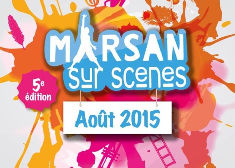 Marsan sur Sc�nes 2015