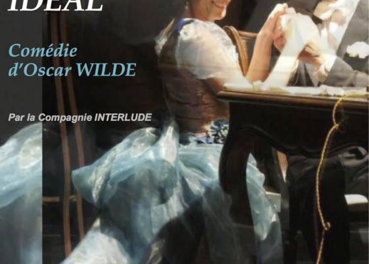 Un mari id�al, une com�die d'Oscar Wilde � Aix en Provence