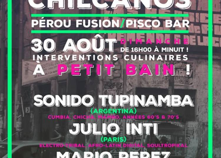 Ceviches, Cumbias et Chilcanos � Paris 13�me
