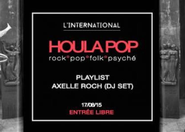 Houla Pop : Axelle Roch � Paris 11�me