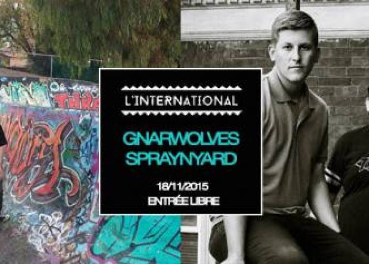 Spraynyard, Gnarwolves et Dj Set � Paris 11�me