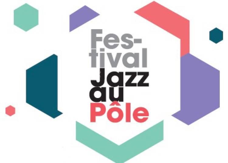 Jazz au P�le 2016
