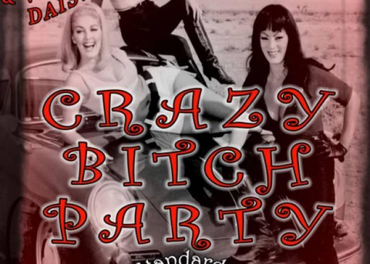 Crazy Bitch Party !! � Paris 11�me