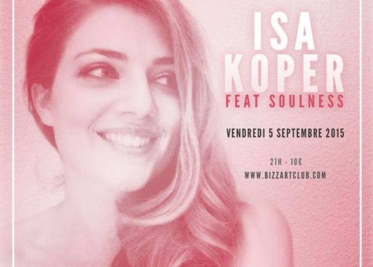 Isa Koper Feat Soulness � Paris 10�me