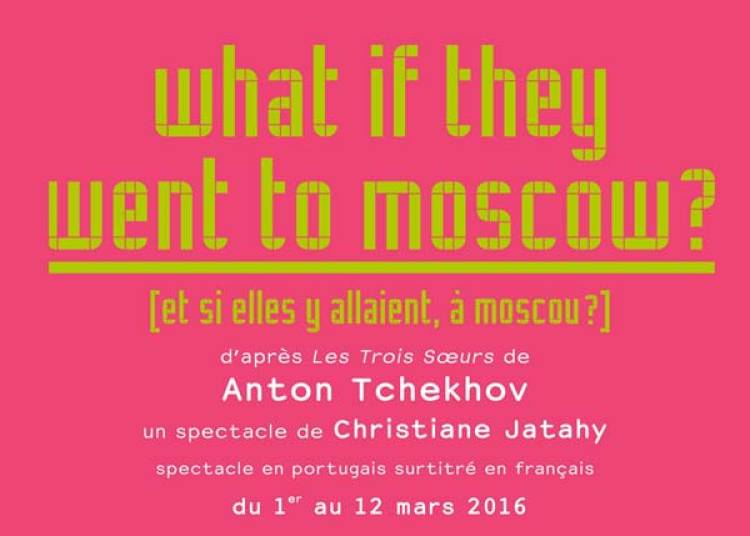 What If They Went To Moscow ? � Paris 20�me