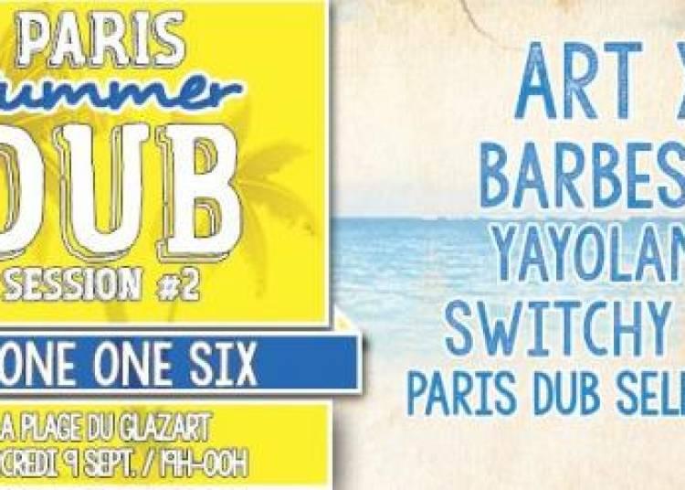Paris Summer Dub Session #2 � Paris 19�me