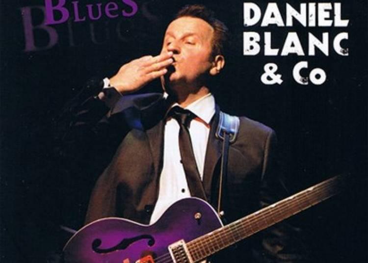 Daniel Blanc, Rien que du Blues � Reims