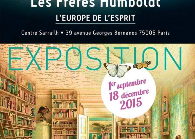 Les fr�res Humboldt - l'Europe de l'esprit� � Paris 5�me