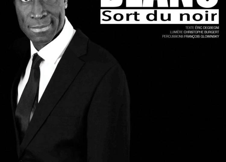 Eric Blanc sort du noir � Thorigny sur Marne