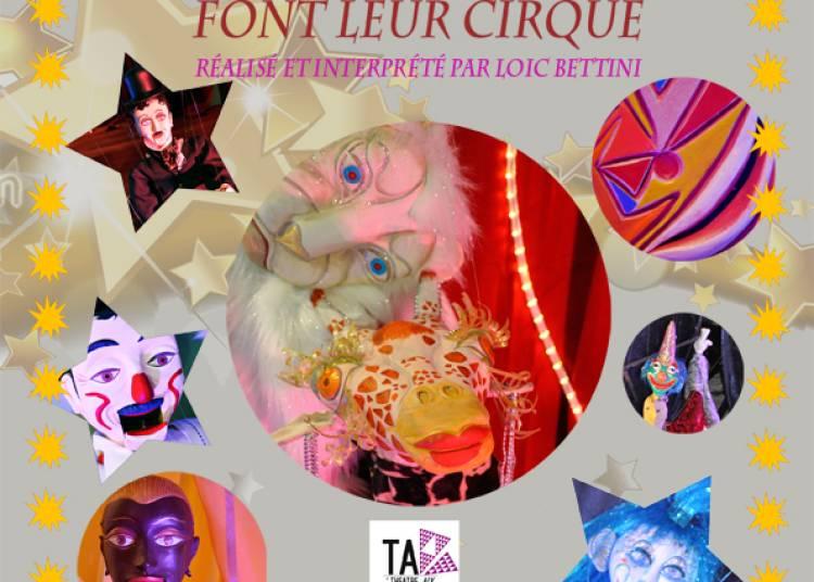 Les marionnettes font leur cirque � Aix en Provence