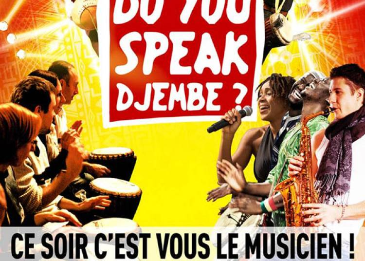 Do You Speak Djembe? � Yutz