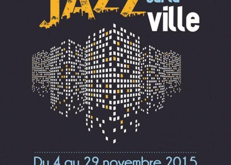 Jazz sur la ville 2015