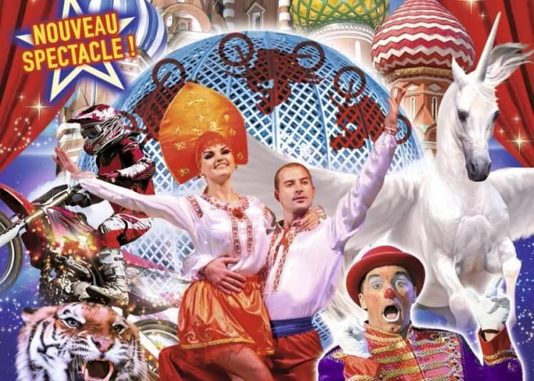 Grand Cirque de Saint-P�tersbourg � Orl�ans