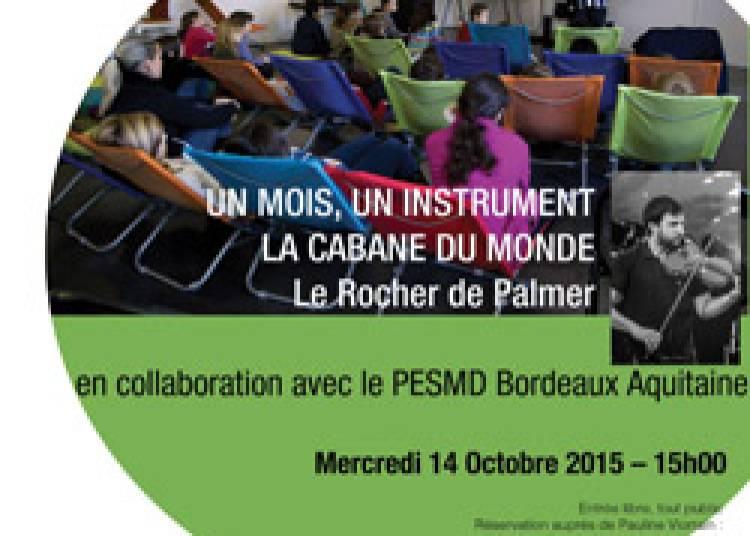 Un Mois, Un Instrument avec le PESMD Bordeaux Aquitaine � Cenon