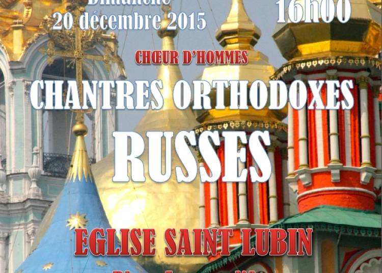 Choeur d'hommes : chantres orthodoxes russes � Rambouillet
