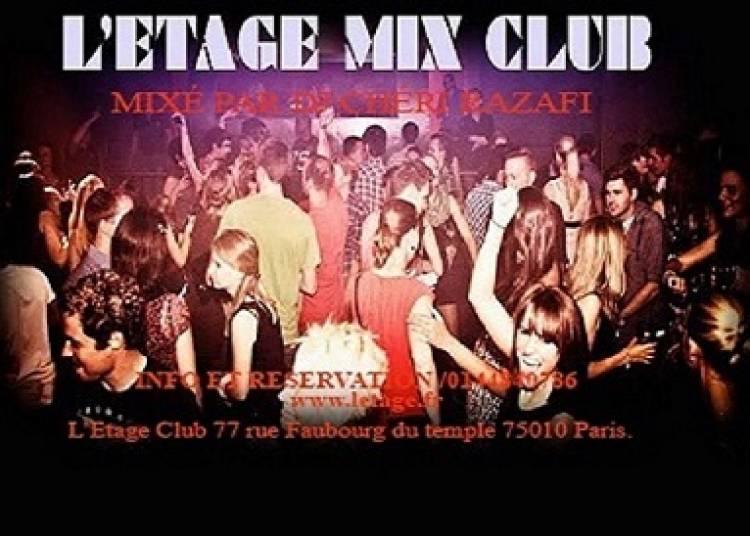L'Etage Mix Club � Paris 10�me