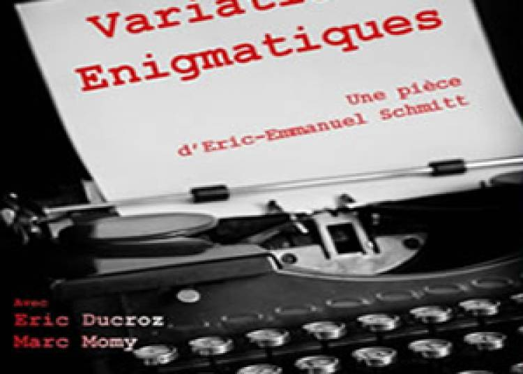 Variations Enigmatiques d'Eric-Emmanuel Schmitt � Montauban
