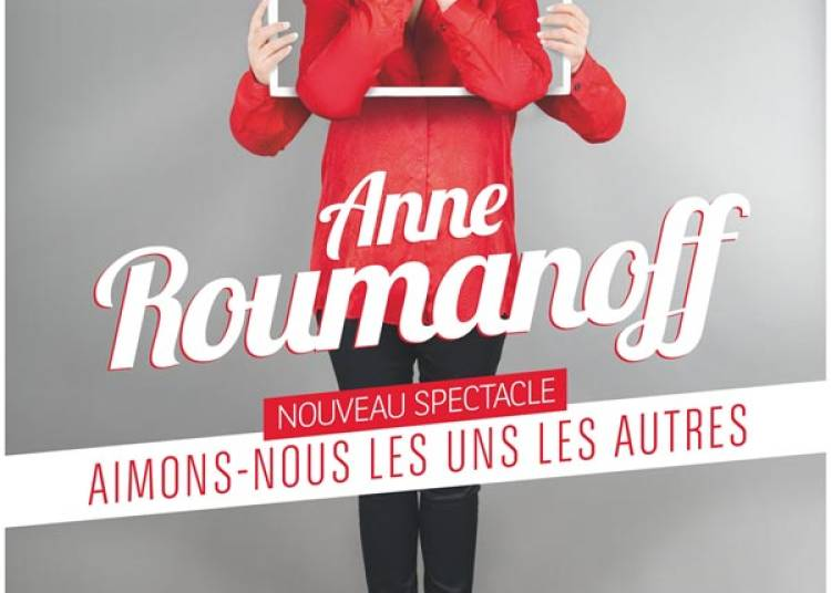 Anne Roumanoff � Bourg les Valence