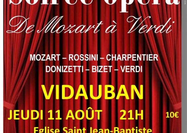Soir�e Op�ra De Mozart � Verdi � Vidauban