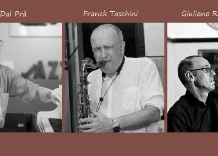Franck Taschini Trio � Nice