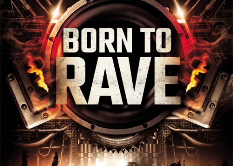 Born To Rave � Caen