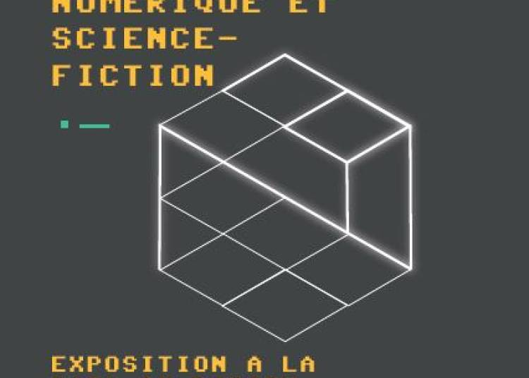 Culture Interface : num�rique et science-fiction � Saint Etienne