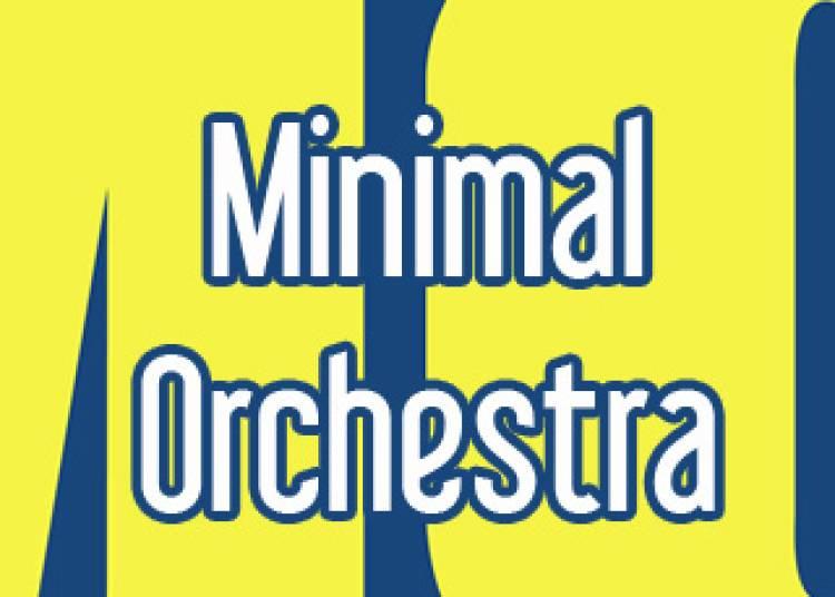 Minimal Orchestra � Paris 1er