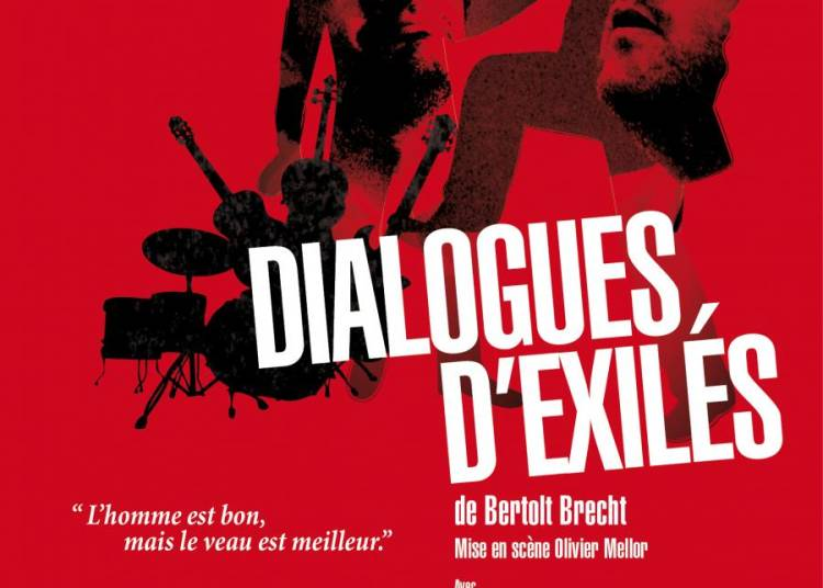 Dialogues D'exiles De Bertolt Brecht � Paris 6�me