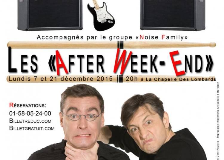 Les After Week-End de Manu Joucla & Eric Massot � Paris 11�me