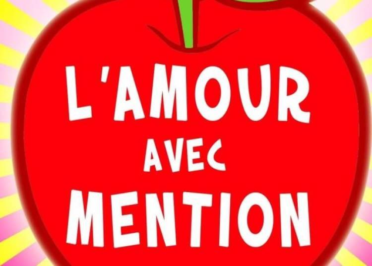 L'amour Avec Mention � Paris 11�me