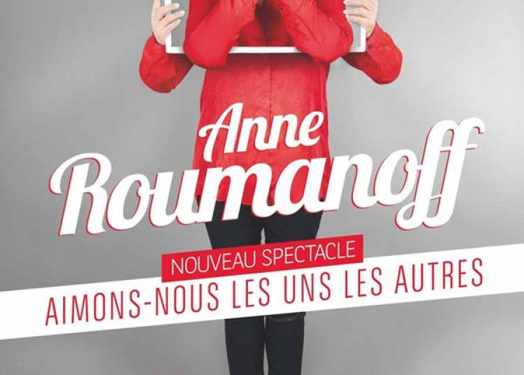Anne Roumanoff � Lille