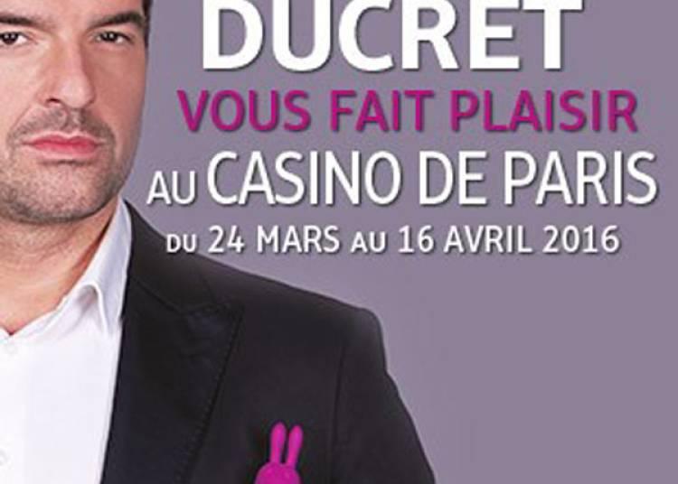 Arnaud Ducret � Paris 9�me